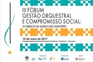 III Fórum Gestão Orquestral e Compromisso Social: o Público da Música de Concerto