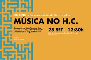 Apresentação do programa Música no H.C com a Orquestra de Saxofones da ELM no pátio da enfermaria de pediatria do HC
