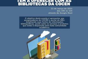 Conheça o que o SBU tem a oferecer com as bibliotecas da COCEN