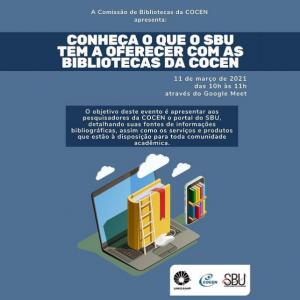 Conheça o que o SBU tem a oferecer com as bibliotecas COCEN