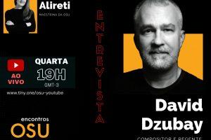 Encontros OSU – David Dzubay