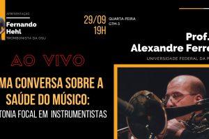 Encontros OSU – Uma conversa sobre a saúde do músico: Distonia Focal em instrumentistas